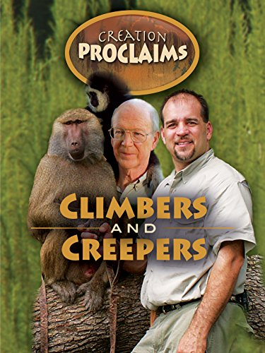 Creation Proclaims - Climbers and Creepers