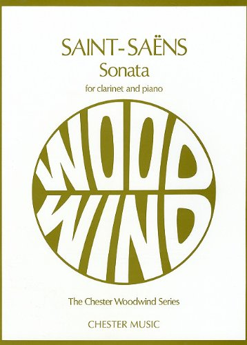 Saint Saens (Sonata for Clarinet and Piano, Op. 167 (Chester Woodwind Series of Graded Pieces))