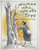 Woman Who Speaks Tree, Linda Tatelbaum, 0965442861