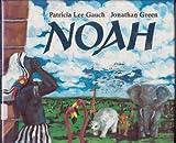 Noah, Patricia Lee Gauch, 039922548X