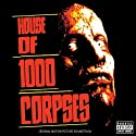 House of 1000 Corpses / O....<br>
