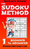 img - for The Sudoku Method - Volume 1 - Beginner to Advanced (Learn how to solve Sudoku puzzles) book / textbook / text book
