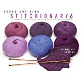 Vogue® Knitting Stitchionary® Volume Six: Edgings: The Ultimate Stitch Dictionary from the Editors of Vogue® Knitting Magazine (Vogue Knitting Stitchionary Series)
