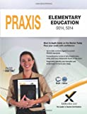 Praxis Elementary Education 0014, 5014 Book and Online, Sharon Wynne, 160787394X