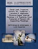 David Lash, Treasurer, David's, Inc. , Petitioner, V. Laurence A. Nighosian, Revenue Agent, Internal Revenue U. S. Supreme Court Transcript of Record Wi, Zipporah B. Wiseman and J. Lee RANKIN, 1270451375