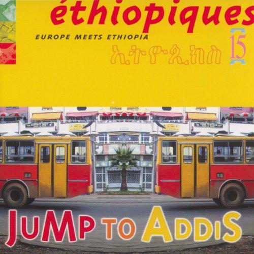 Ethiopiques Vol 15 Europe Meets Ethiopia Jump To Addis
