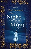 Front cover for the book The Night of the Mi'raj by Zoe Ferraris