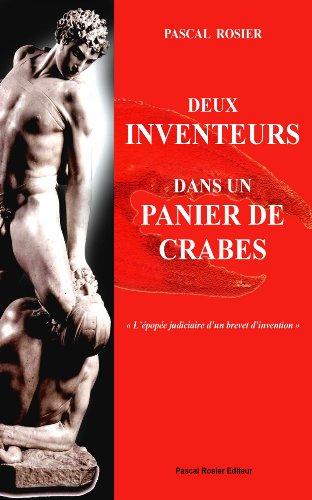 Deux inventeurs dans un panier de crabes (French Edition)