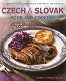 Czech and Slovak Food and Cooking, Ivana Veruzabova, 190314177X