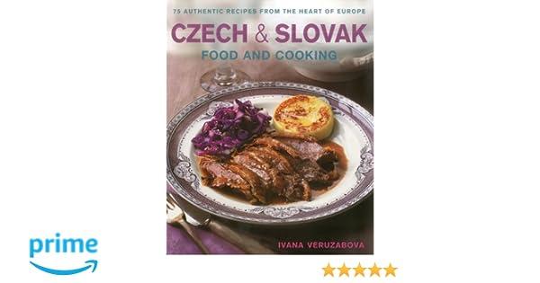 Czech slovak food cooking ivana veruzabova 9781903141779 czech slovak food cooking ivana veruzabova 9781903141779 books amazon forumfinder Image collections