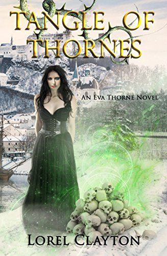 Tangle of Thornes: An Eva Thorne Novel by [Clayton, Lorel]