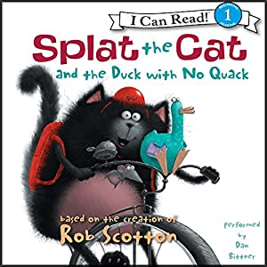 Splat the Cat and the Duck with No Quack Audiobook