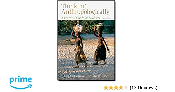thinking anthropologically a practical guide for students 3rd edition