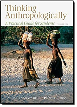Thinking Anthropologically: A Practical Guide for Students, 3rd Edition