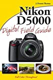 Nikon D5000 Digital Field Guide