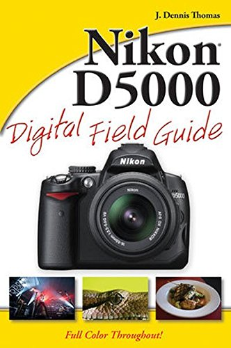 D5000 Kit - Nikon D5000 Digital Field Guide