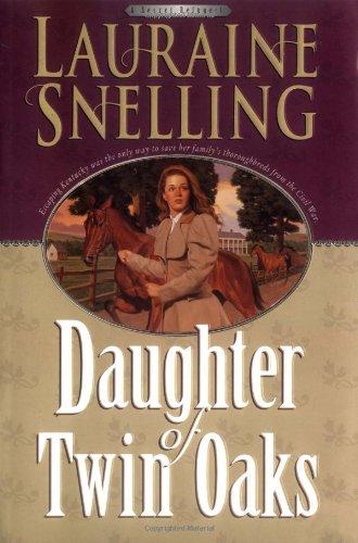Daughter of Twin Oaks (A Secret Refuge Series, No. 1) (Bakers Oak Rack)