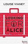 Looking for Alice par Vianey
