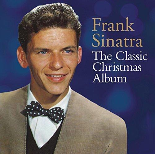 The Classic Christmas Album Frank Sinatra The Christmas Album