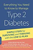 Everything You Need to Know to Manage Type 2 Diabetes: Simple Steps for Surviving and Thriving with the Low GI Plan (New Glucose Revolution) by Jennie Brand-Miller (2015-06-02)