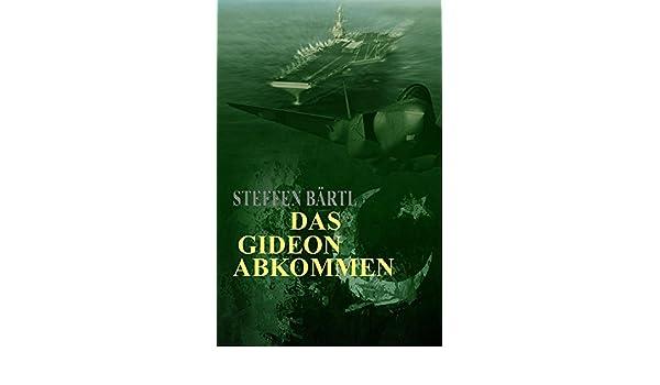 Das Gideon-Abkommen (German Edition) - Kindle edition by Steffen ...