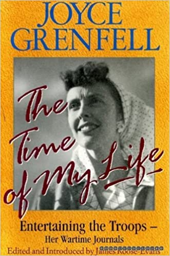 time of my life entertaining the troops her wartime diaries