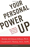 Your Personal Power-up, Brenda McGlowan-Fellows and Claudewell S. Thomas, 1930771371