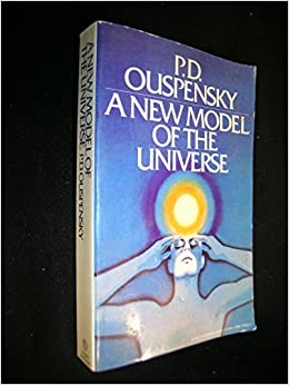 Book New Model of the Universe: Principles of the Psychological Method In Its Application To Problems of Science, Religion, and Art by P. D. Ouspensky (1971-10-12)
