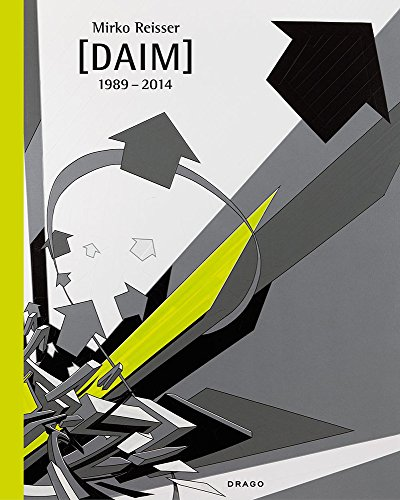mirko-reisser-daim-1989-2014-english-and-german-edition