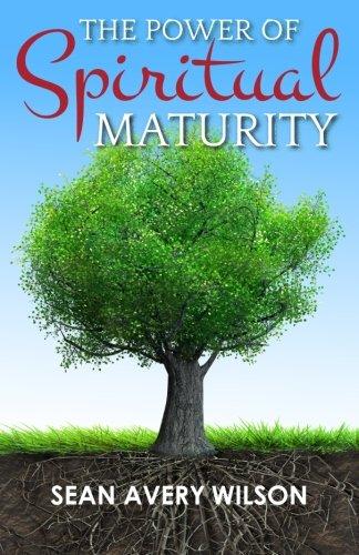 The Power of Spiritual Maturity