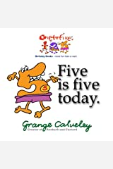 Five is five today (Volume 1) Paperback
