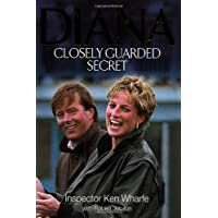 Diana: Closely Guarded Secret (Diana Princess of Wales)