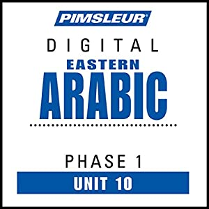Arabic (East) Phase 1, Unit 10 Audiobook