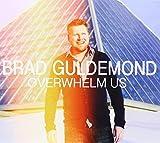 Overwhelm Us by Brad Guldemond