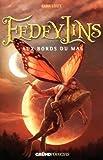 Fedeylins - Aux bords du mal - Tome 2 (02)