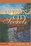 Bryson City Secrets, Walt Larimore, 0310266335