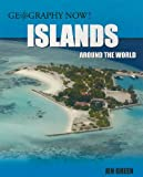 Islands Around the World, Jen Green, 1435829581