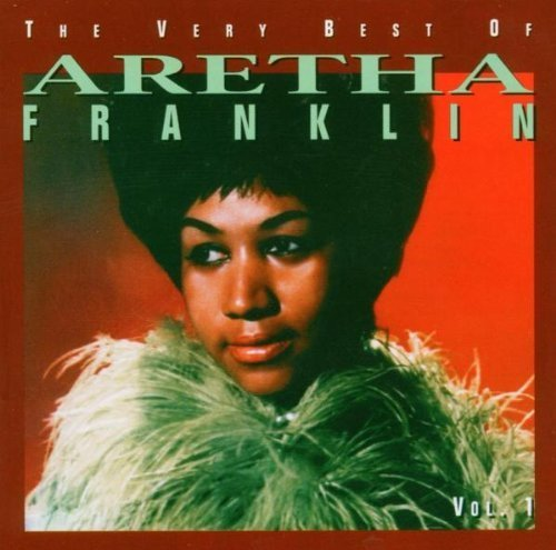 (The Very Best of Aretha Franklin: The 60's)