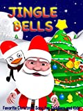 Jingle Bells - Favorite Christmas Song for Toddlers and Kids