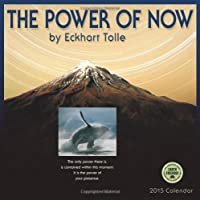 Power of Now by Eckhart Tolle 2015 Wall Calendar
