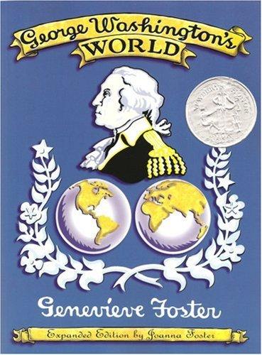 George Washington's World: Joanna Foster, Genevieve Foster ...
