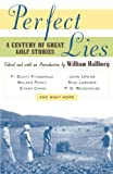 Includes stories about golf by F. Scott Fitzgerald, Ring Lardner, P.G. Wodehouse, John Updike, Andre Dubus, Walker Percy, and others