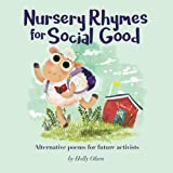 Nursery Rhymes for Social Good: Alternative Poems for Future Activists