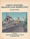 Great Western Branch Line Modelling: Prototype Layouts, Track and Signalling Pt. 1 [Paperback] ]