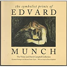 The symbolist prints of Edvard Munch: The Vivian and David Campbell collection