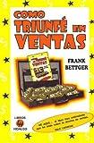 img - for COMO TRIUNFE EN VENTAS book / textbook / text book