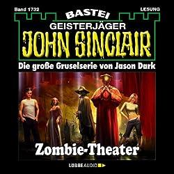 Zombie-Theater (John Sinclair 1732)