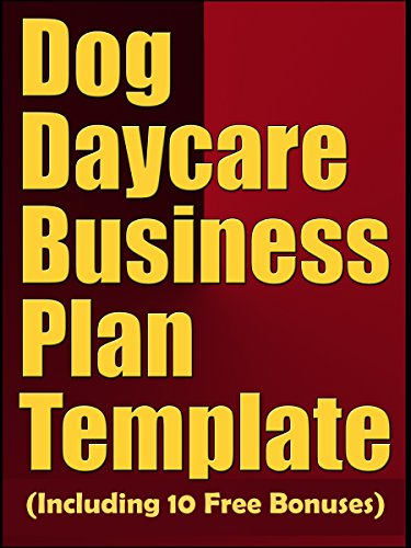 Amazoncom Dog Daycare Business Plan Template Including Free - Daycare business plan template
