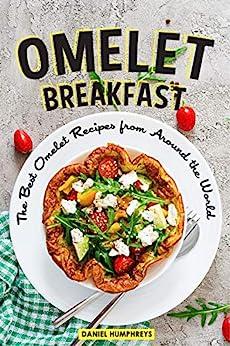 Omelet Breakfast Recipes Around World ebook