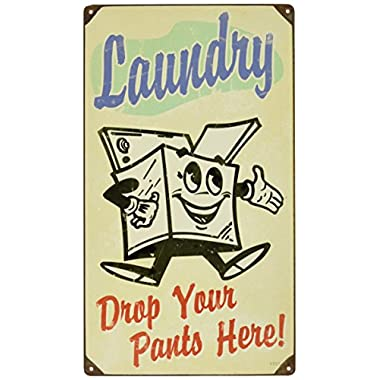 Laundry Drop Your Pants Here Sign